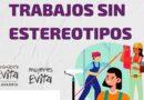 """Campaña para visibilizar """"Trabajos sin estereotipos"""""""