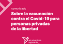 Covid: universidades nacionales pidieron por la vacunación para personas privadas de la libertad